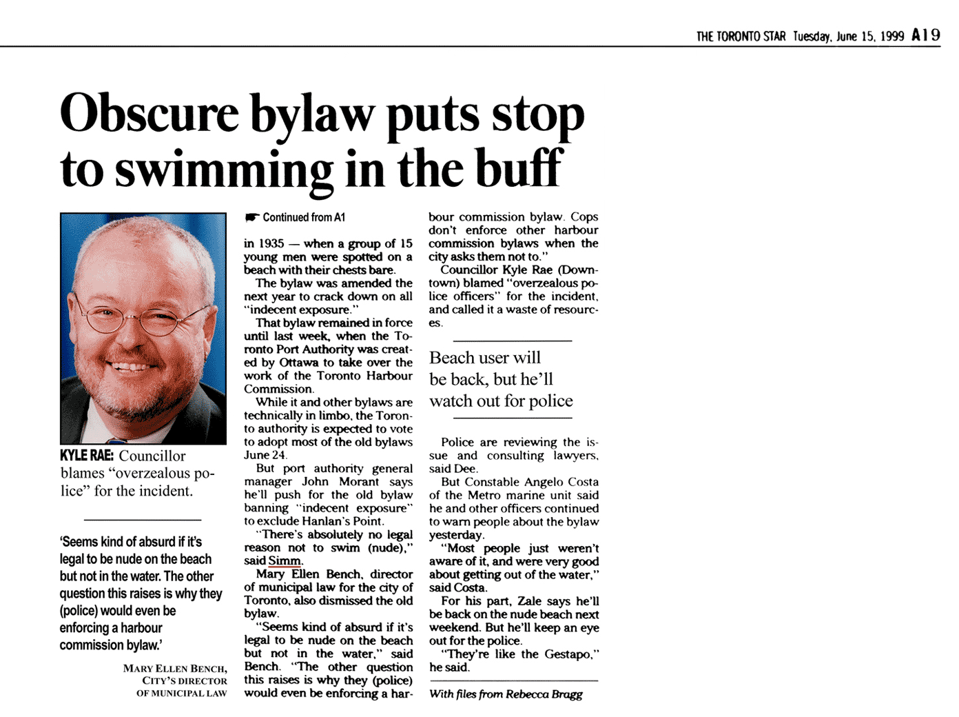 Toronto Star 1999-06-15  p.A19 (continued from A1) Police harass swimmers (who need